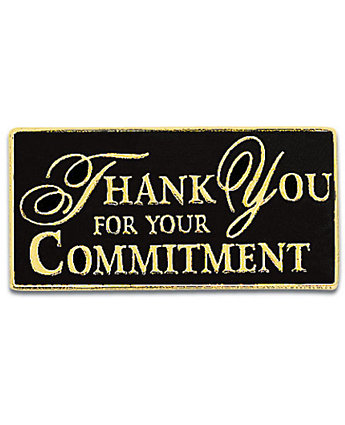 Thank You For Your Commitment